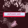 DK - Autumn '17 Mix