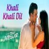 Khali Khali Dil Tera Intezaar-(Mp3Sun.Com)