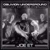 JOE ET /  OBLIVION PODCAST 001 / OBLIVION UNDERGROUND / 26/10/17 / TOXIC SICKNESS