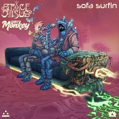 Space Jesus & Dirt Monkey - Sofa Surfin (Liquid Stranger Remix)