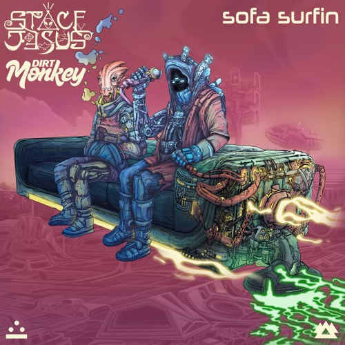Space Jesus & Dirt Monkey - Sofa Surfin EP