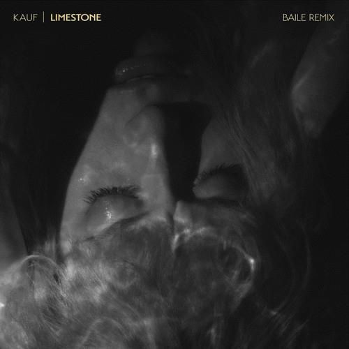 Limestone (BAILE Remix)