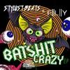 Stylust Beats & FLY - BatSh*t Crazy (Run The Trap PREMIERE) mp3