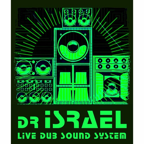 dr Israel Live Dub Sound System at Dub Mission's 21st Anniversary (Free Download)