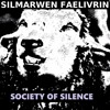 ✦ SOCIETY OF SILENCE BY SILMARWEN FAELIVRIN (MUSIC OF THE OFFICIAL CLIP) ✦ ALBUM METAMORPHOSIS