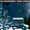 "✦ ""DECADENCE"" PAR SILMARWEN FAELIVRIN ✦ [FREE DOWNLOAD] ALBUM METAMORPHOSIS"