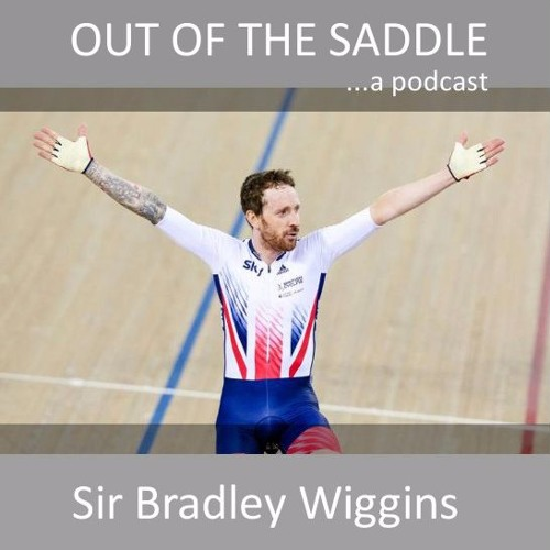 Out of the Saddle - Sir Bradley Wiggins