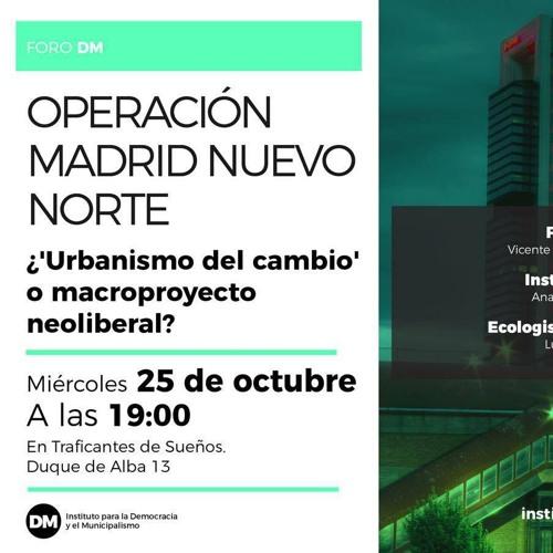 Madrid Norte ¿Urbanismo del cambio o macroproyecto neoliberal?»