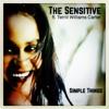 Simple Things | The Sensitive ft. Terrill Williams Carter