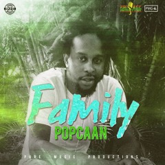 Popcaan - Family [Raw] (Official Audio)
