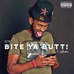 DJ Taj ft Papitheman - Bite Ya Butt (Come Here Girl)