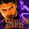 TEQUILA SUNRISE by Layla Reyne