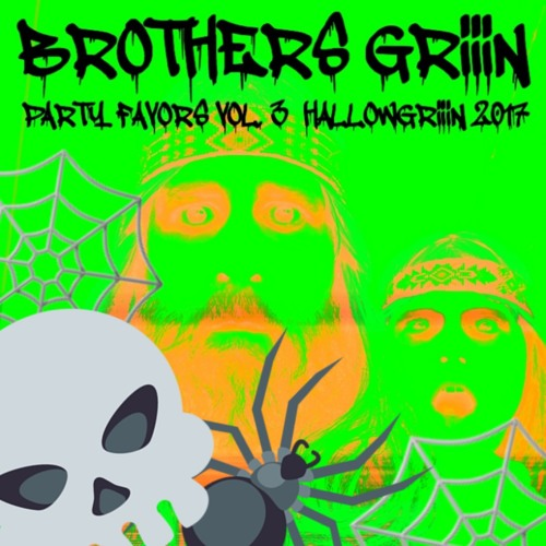 Party Favors Vol. 3 - HallowGriiin 2017