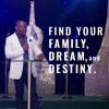 Find Your Family, Find Your Dream, Find Your Destiny