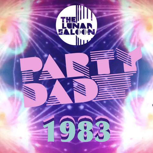 The Lunar Saloon - Episode 83 - Guest Mix with Party Dad