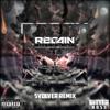 Regain - Push It To The Limit (Svolver Rawtrap Remix)
