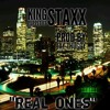 Real Ones Feat. Staxx (Prod. by Jay Thuggy)