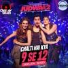 Chalti Hai Kya 9 Se 12 (Remix) - Deejay Shad