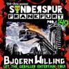 BJOERN WILLING @ SONDERSPUR | POD.#149 - FRANKFURT |  28.10.2017