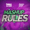 MASHUP RULES by Pablo DePrieto & Diego Step (pack vol. 1)