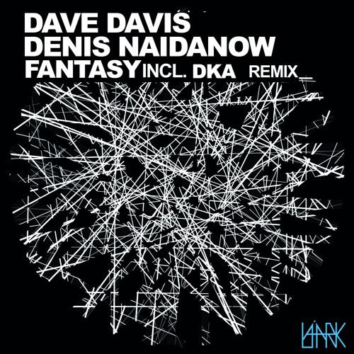 [LRK001] Dave Davis & Denis Naidanow - Fantasy (DkA's Drumconstruction Remix )