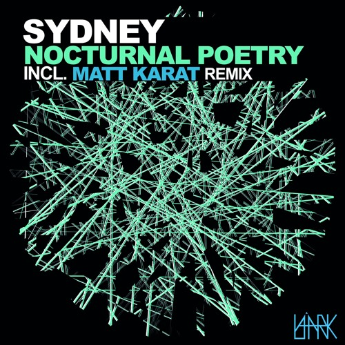 [LRK003] Sydney EP -Nocturnal Poetry - Matt Karat Rmx