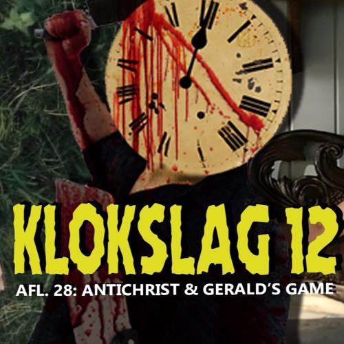 28. Antichrist (2009) & Gerald's Game (2017)