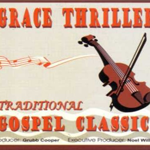 Old Time Religion Medley -The Grace Thrillers