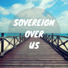 Michael W. Smith - Sovereign Over Us (Cover)