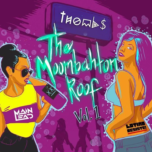 Thombs - The Moombahton Roof Vol.1 EP