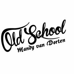 Mandy Van Dorten - Back to the Past (2000-2006) Old School Techno