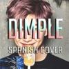 DIMPLE/ILLEGAL【 BTS ( 방탄소년단 ) 】Spanish Version ACAPELLA
