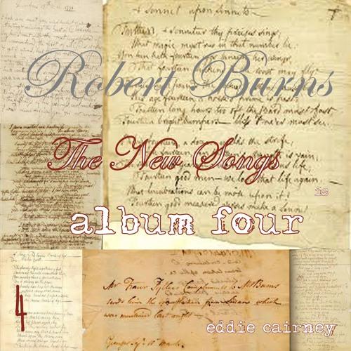 Robert Burns the new songs volume 4
