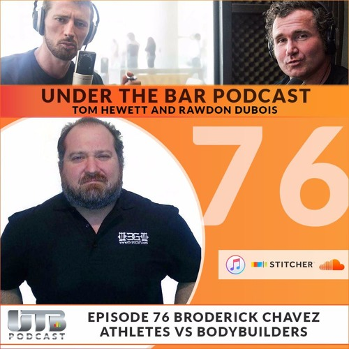 (WARNING EXPLICIT)The Evil Genius - Broderick Chavez on Ep. 76 of Under The Bar