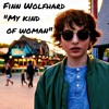 Finn Wolfhard - My Kind Of Woman ( Live Cover )