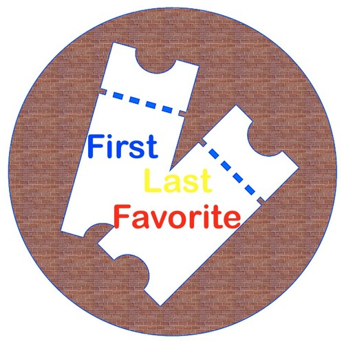 First/Last/Favorite Episode001 – Guest Ryan Clover