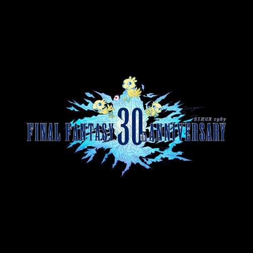 Main Theme of FINAL FANTASY - 30th Anniversary Arrangement