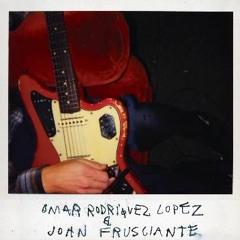 Omar Rodriguez Lopez & John Frusciante - 0