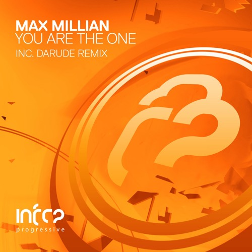 Max Millian - You Are The One (Darude Remix) [InfraProgressive] OUT NOW!