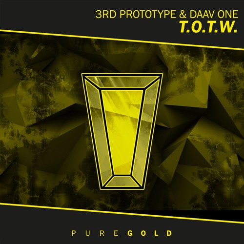 3rd Prototype & Daav One - Top Of The World // PRGD050