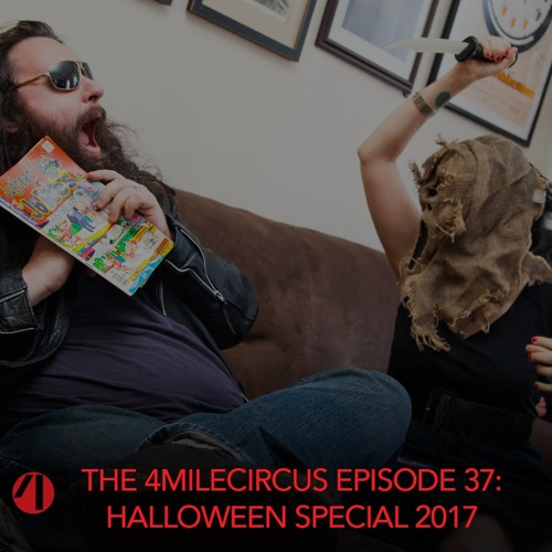 Episode 37- Halloween Special 2017