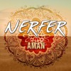 NERFER - Aman (Original Mix)