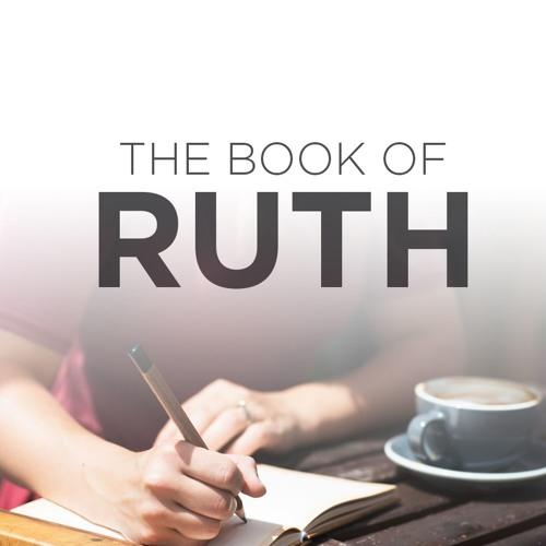 Ruth Study Week 8 Shawna Duvall