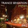 Trance Sensation Podcast #42