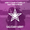 MGK x Camila Cabello - Bad Things (Galician Army Remix)