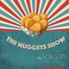 We Are Gold Diggers - The Nuggets Show#12