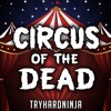 TryHardNinja - Circus Of The Dead (Remix)