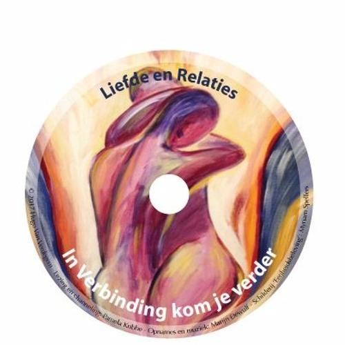 """Inleiding CD """"Liefde en Relaties"""" - 'In Verbinding kom je verder'"""