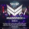 W&W - Mainstage 384 2017-10-27 Artwork