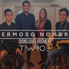 TWICE – Hermoso Nombre (LIONLIGHT REMIX) (Hillsong Worship – What a Beautiful Name en español)